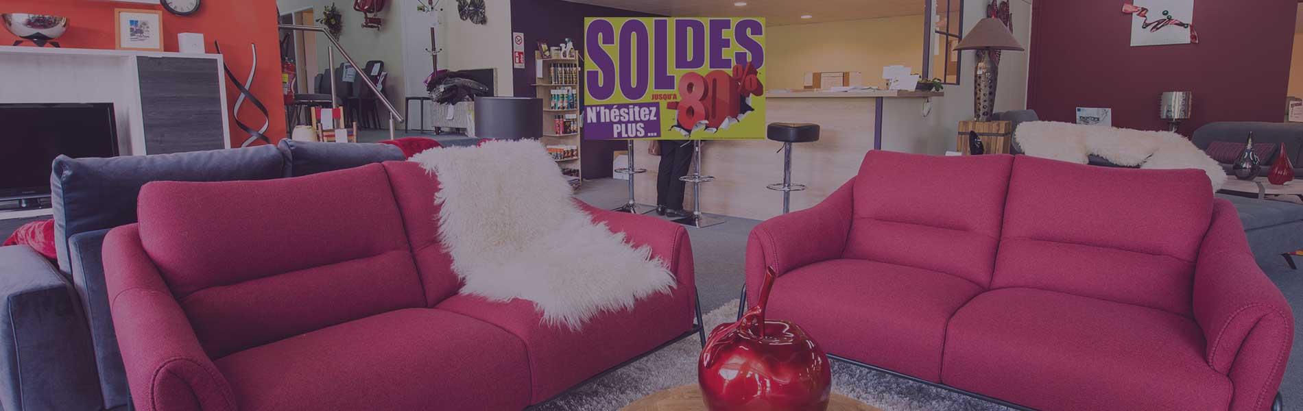 SOLDES été 2019 - Magasin de meubles